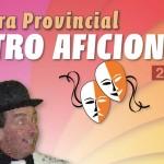 Segunda entrega de la Muestra Provincial de Teatro Aficionado