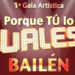 El talento local y provincial se dará cita en Porque tú lo vales Bailén