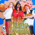 El Pirata Escondido abordará a los más pequeños con su obra de teatro